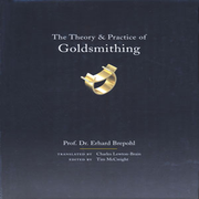 The Theory and Practice of Goldsmithing