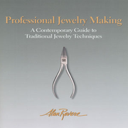 Professional Jewelry Making. A contemporary Guide to Traditional Jewelry Techniques